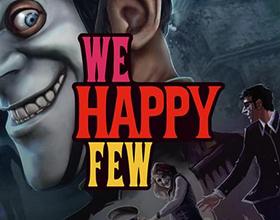 We Happy Few — стоит ли в нее играть?