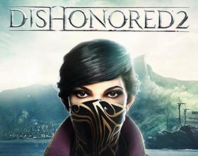 Dishonored 2 — стоит ли играть?